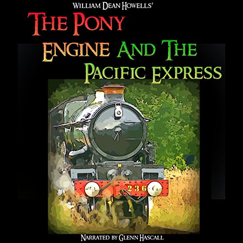 The Pony Engine and the Pacific Express audiobook cover art