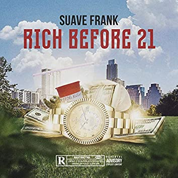 Rich Before 21