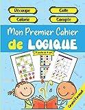 Mon Premier Cahier de Logique - Découpe - Colle - Colorie - Compte - À partir de 4 ans - Grand Format: Apprendre et progresser en s'amusant à la ... à mémoriser, à compter, à la concentration