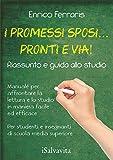 promessi sposi versione integrale e commentata  I promessi sposi... pronti e via!: Manuale per affrontare la lettura e lo studio in maniera facile ed efficace (iSalvavita Vol. 1)
