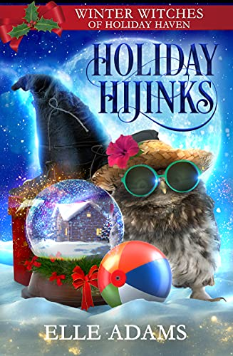Holiday Hijinks: A Christmas Paranormal Cozy Mystery by [Elle Adams]