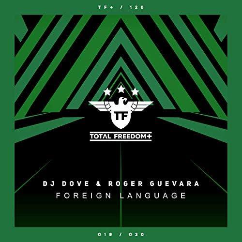 DJ Dove & Roger Guevara
