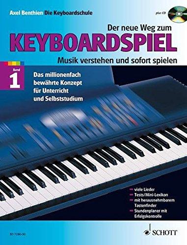 Der neue Weg zum Keyboardspiel, Band 1 - mit CD.: Die Keyboardschule für alle einmanualigen Modelle mit Begleitautomatik und Rhythmusgerät, für den ... spielen. Band 1. Keyboard. Ausgabe mit CD.
