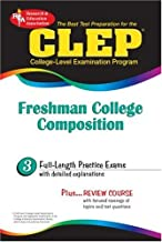 CLEP Freshman College Composition (REA) - The Best Test Prep for the CLEP Exam (CLEP Test Preparation)