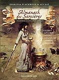 Almanach des sorcières - Une année sous le signe de la magie, avec le livret Heures planétaires de Samhain 2018 à Samhain 2019