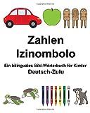 Deutsch-Zulu Zahlen/Izinombolo Ein bilinguales Bild-Wörterbuch für Kinder (FreeBilingualBooks.com)