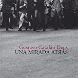 Una Mirada Atrás: fotografía en la España de la Transición 1975-79: 36 (Miscelánea)