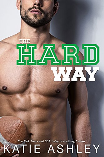 The Hard Way: a Sports Romance