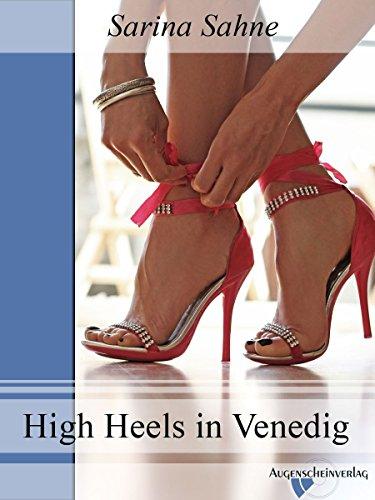 High Heels in Venedig: Ein Fetisch eBook