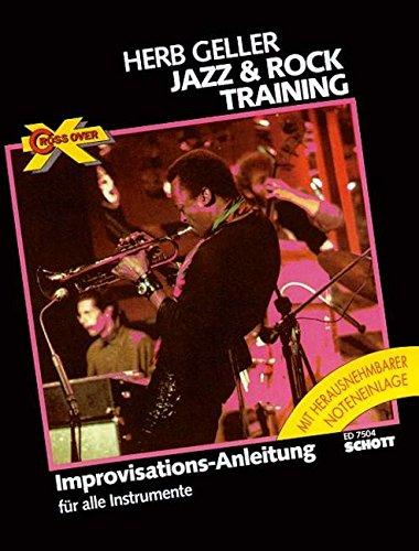 Cross Over: Jazz & Rock Training. C-, B- und Es-Instrumente.