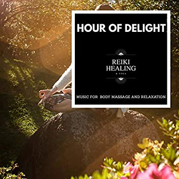 Hour Of Delight - Music For Body Massage And Relaxation