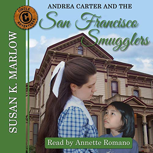 Andrea Carter and the San Francisco Smugglers audiobook cover art