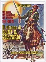 Il Ritorno Di Clint Il Solitario [Italian Edition]