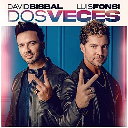 David Bisbal & Luis Fonsi