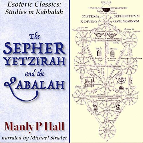 The Sepher Yetzirah and the Qabalah audiobook cover art