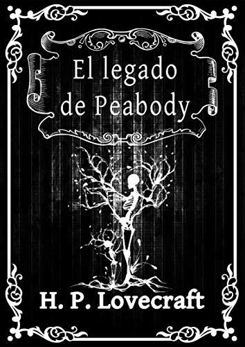 El legado de Peabody: H.P. Lovecraft
