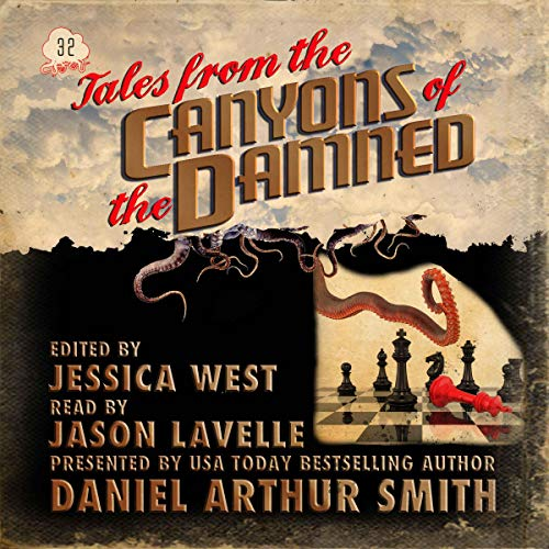 Tales from the Canyons of the Damned: No. 32 audiobook cover art