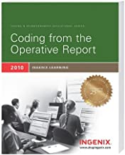 Ingenix Learning Coding from the Operative Report 2010 (Ingenix Product)