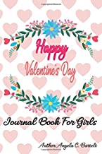 Happy Valentine's Day Journal Book For Girls: Love Quotes With Photo Book Cute Puppies Dog Lovers Writing Diary Notebook with Positive Love Quotes ... Motivation to Happiness (volume) (Volume 8)