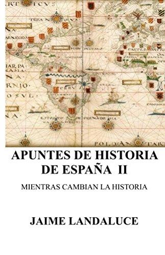 Apuntes de Historia (Apuntes de Historia de Espana nº 2) eBook: Landaluce, Jaime: Amazon.es: Tienda Kindle