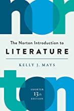 The Norton Introduction to Literature (Shorter Thirteenth Edition)
