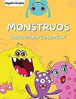 Monstruos Libro para colorear: para niños de 4 a 8 años - Un divertido libro de actividades para colorear