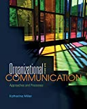 Communication CourseMate (with eBook) for Miller s Organizational Communication: Approaches and Processes, 6th Edition