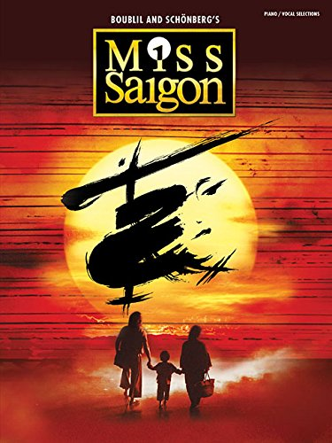 Miss Saigon (2017 Broadway Edition): Vocal Selections - Piano, Vocal and Guitar Chords