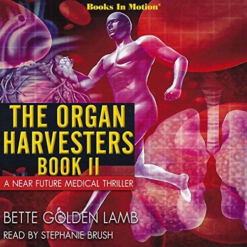 The Organ Harvesters, Book 2 cover art