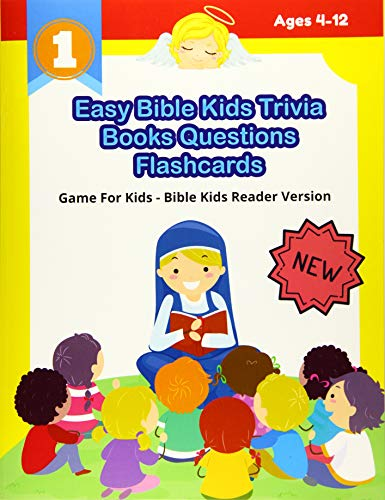 Easy Bible Kids Trivia Books Questions Flashcards Game For Kids - Bible Kids Reader Version: Awesome...