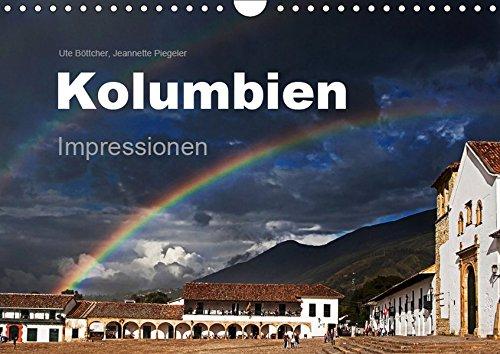 Kolumbien Impressionen (Wandkalender 2019 DIN A4 quer): Die Highlights Kolumbiens in beeindruckenden Bildern. (Monatskalender, 14 Seiten ) (CALVENDO Orte)