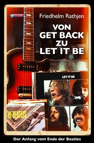 Von Get Back zu Let It Be: Der Anfang vom Ende der Beatles