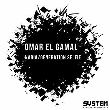 Nadia/Generation Selfie EP