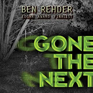 Gone the Next                   By:                                                                                                                                 Ben Rehder                               Narrated by:                                                                                                                                 Johnny Peppers                      Length: 7 hrs and 29 mins     333 ratings     Overall 4.2