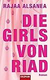 Die Girls von Riad: Roman