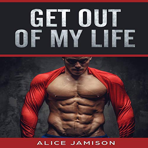 Couverture de Get Out of My Life