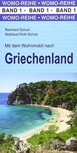 Mit dem Wohnmobil nach Griechenland (Womo-Reihe)