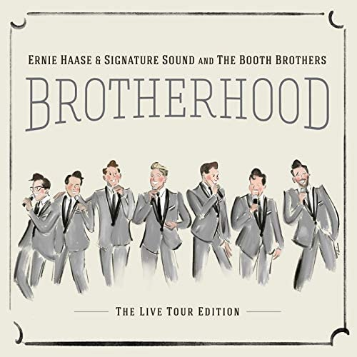 Ernie Haase & Signature Sound & The Booth Brothers