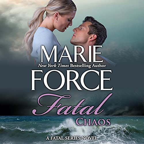 Fatal Chaos Audiobook By Marie Force cover art