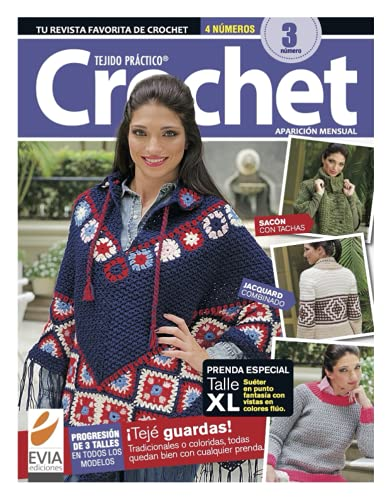 Tejido práctico. Crochet 3: ¡Teje guardas! Tradicionales o coloridas, todas quedan bien con cualquier prenda (CROCHET I)