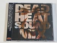 "DEAD HEAT SOUND ALL DUB PLATE MIX""DEAD HEAT SOUND MIX"""