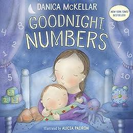 Goodnight, Numbers by [Danica McKellar, Alicia Padrón]