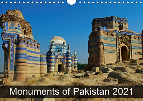 Monuments of Pakistan 2021 (Wall Calendar 2021 DIN A4 Landscape)