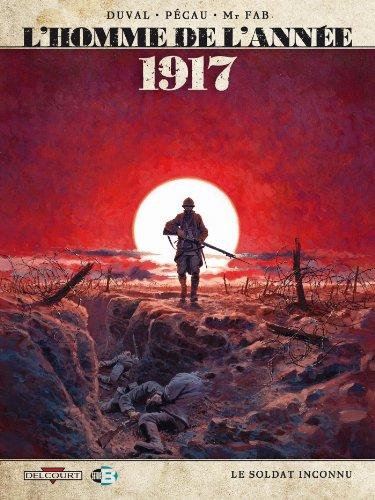 L'Homme de l'année T01: 1917.0