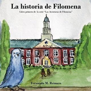 La Historia de Filomena (Las Aventuras de Filomena) (Volume 1) (Spanish Edition)