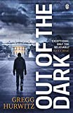 Out of the Dark: The gripping Sunday Times bestselling thriller (An Orphan X Thriller) (English Edition)