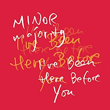 I´ve Been Here Before You
