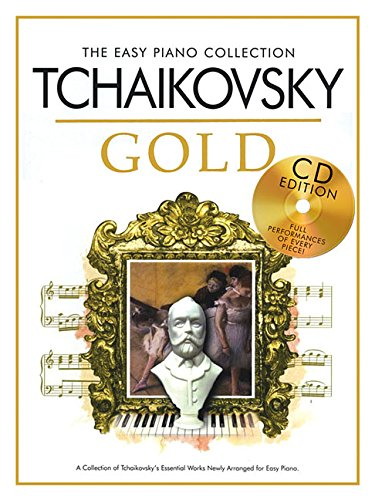 The Easy Piano Collection: Tchaikovsky Gold (CD Edition): Noten, CD für Klavier
