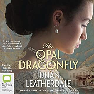 The Opal Dragonfly                   By:                                                                                                                                 Julian Leatherdale                               Narrated by:                                                                                                                                 Rebecca McCauley                      Length: 17 hrs and 44 mins     6 ratings     Overall 3.5