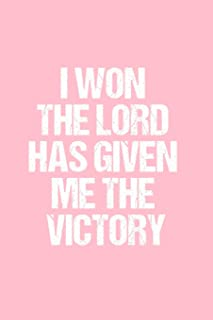 I Won the Lord Has Given Me the Victory: Dot Grid Journal - Breast Cancer Awareness - Gratitude, Writing, Goal, Bullet, Su...